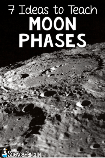 7 ideas to teach moon phases
