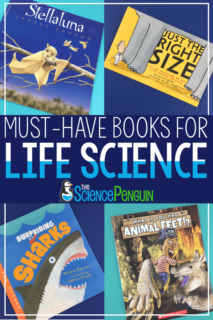 Must-Have Life Science Books for Your Elementary Classroom