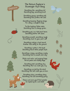 Nature scavenger hunt song poem to use while exploring the outdoors looking for fun nature clues or print and put up in your home classroom.