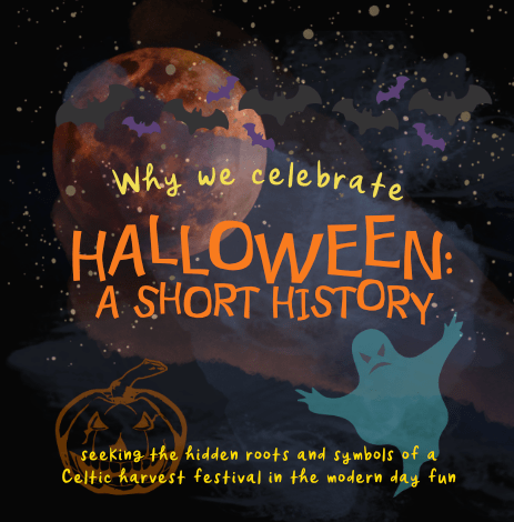 Why we celebrate Halloween: A short history. A book for kids aged 6-11 that introduces children to the roots of Halloween and its beginning as the Celtic harvest festival of Samhain.