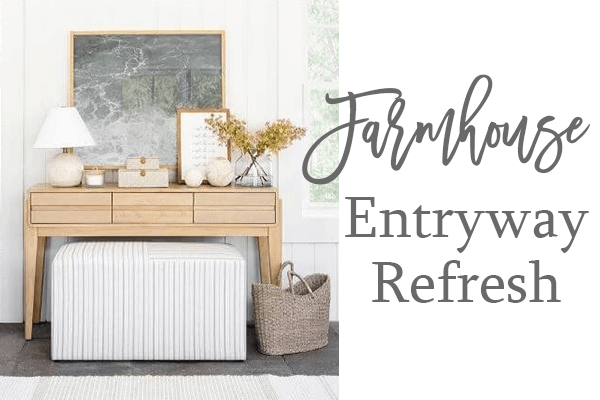 Farmhouse Entryway Refresh