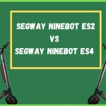 Segway Ninebot Es2 Vs Es4 Which One Is Best Thescooterguide