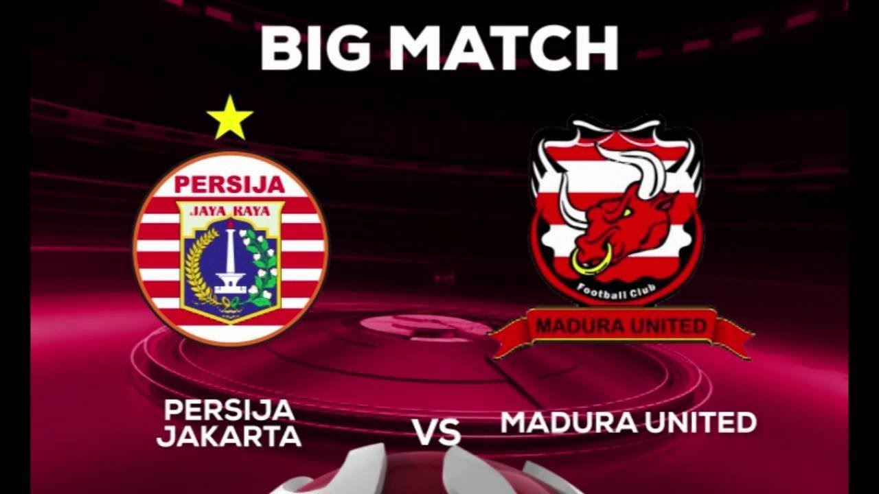 Persija Jakarta vs Madura United Live Streaming, Kick-Off Time, TV Channel, and Where to Watch