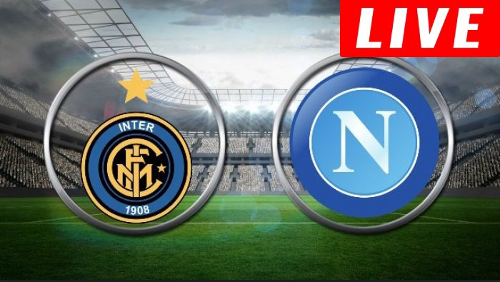 Watch Inter Milan vs Napoli Live Streaming