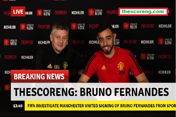 FIFA investigate Manchester United signing of Bruno Fernandes from Sporting Lisbon