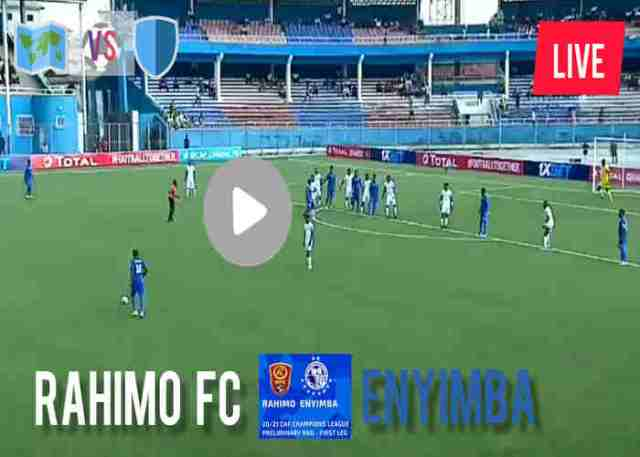 Rahimo vs Enyimba Live Stream, Match Details, Prediction