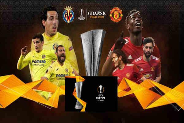 Villarreal vs Manchester United Lineups For Europa League Final