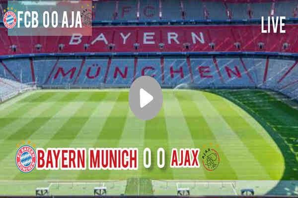 Bayern Munich vs Ajax Live Stream, Prediction, Kick Off Time, Lineup & TV Channel