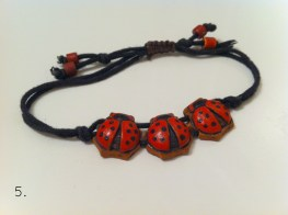 Clay ladybug bracelet. Gift from my grandmother when she went to Italy.