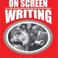On Screen Writing according to Edward Dmytryk