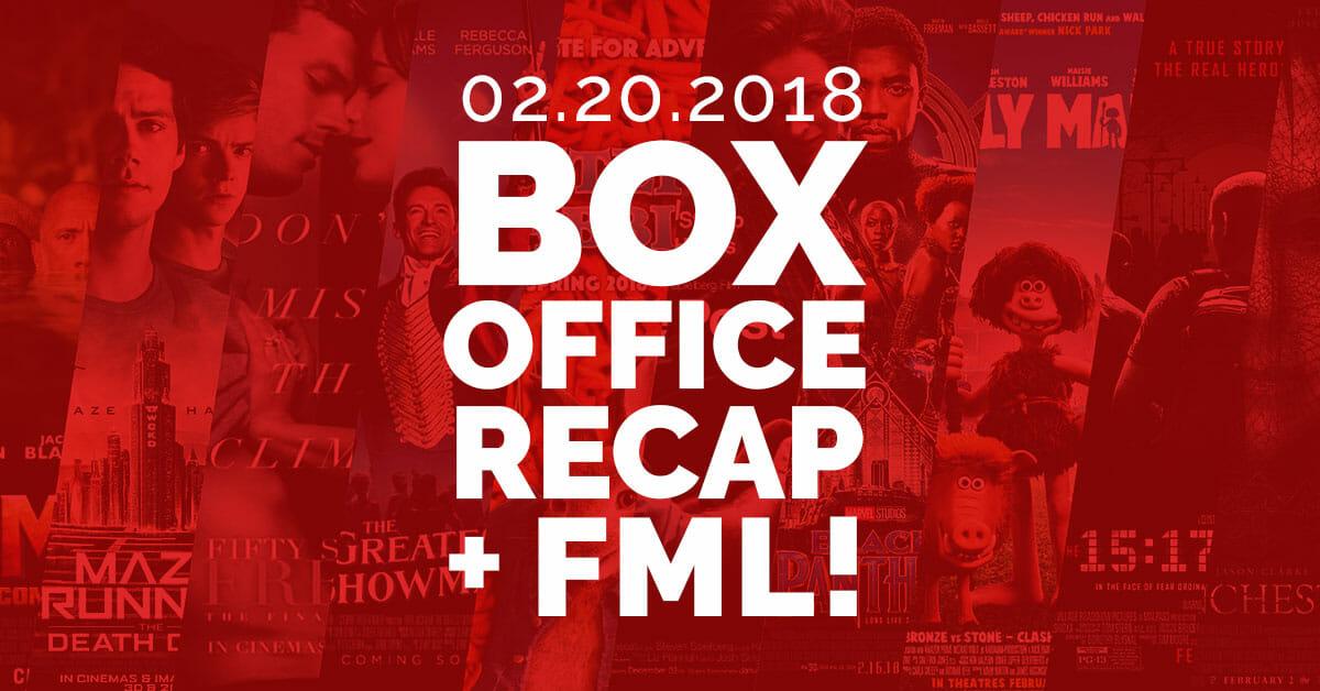 Box Office Recap — February 20, 2018