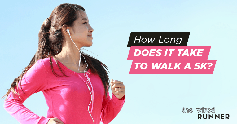 How Long Does It Take To Walk A 5k?