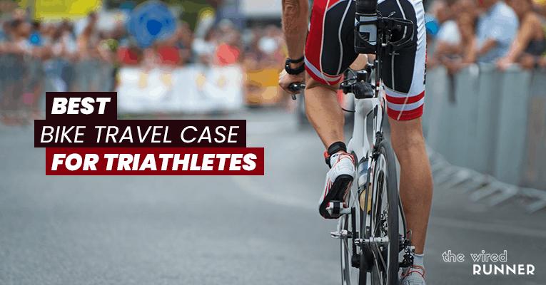 Best Bike Travel Case For Triathletes in 2021
