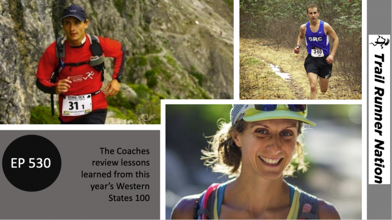 EP 530: Running with Emotion and Other Learnings From Western States 100?