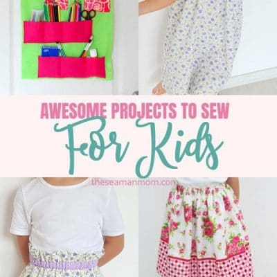 31 Awesome ideas you can sew for kids