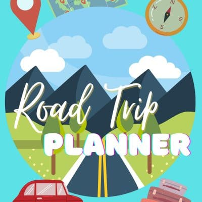 The best complete printable road trip planner you'll ever need