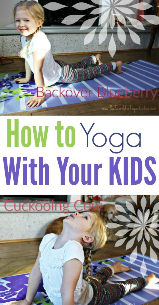 What a fun way to spend time with the kids. And you don't have to be a yoga master!