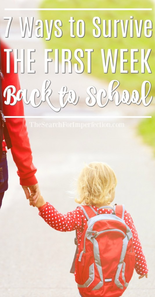 You can do this! I love these 7 tips to survive the first week back to school!