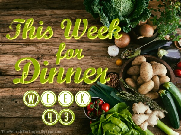 Dinner Menu Week Forty-Three