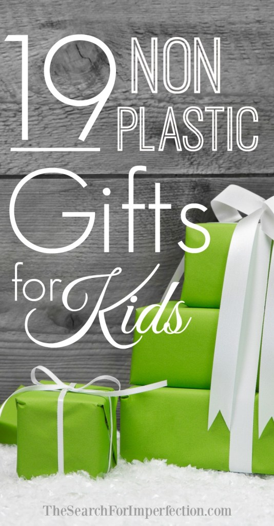 These Non-Plastic Gifts for Kids are Fun and Eco Friendly