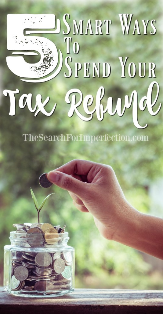 Smart Ways to Use Your Tax Refund