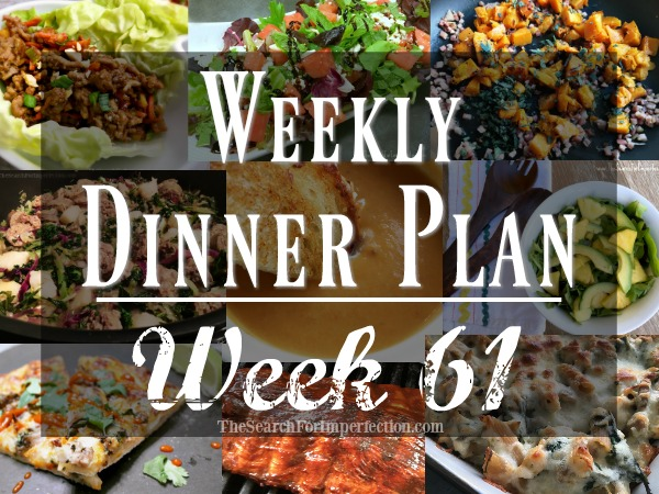 Weekly Dinner Menu Week 61