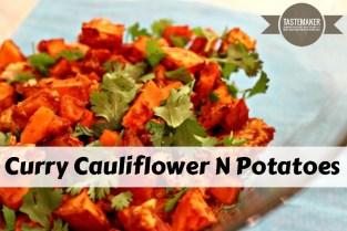 Curry Cauliflower N Potatoes
