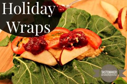 Holiday Wraps