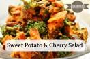 Sweet Potato & Cherry Salad
