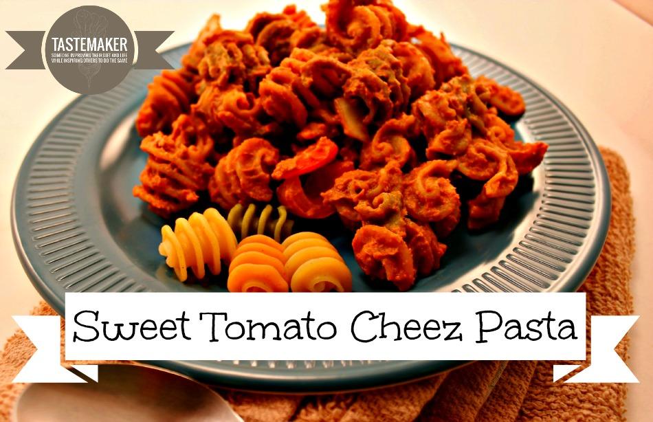Sweet Tomato Cheez Pasta