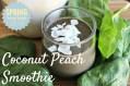 Coconut Peach Smoothie