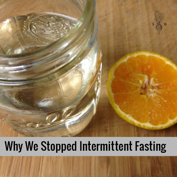 We We Stopped Intermittent Fasting