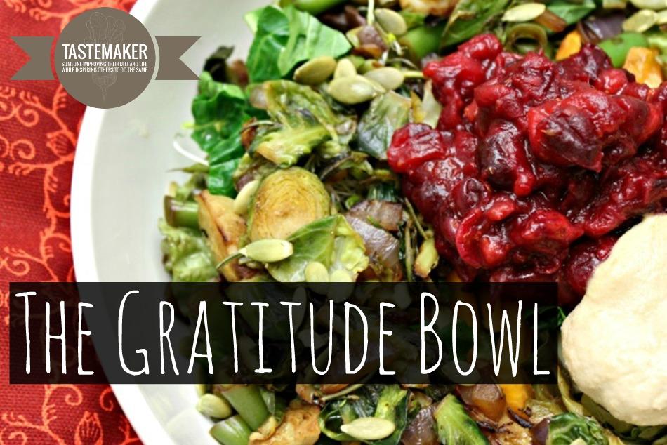 The Gratitude Bowl