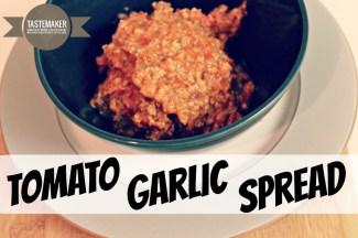 Tomato Garlic Spread
