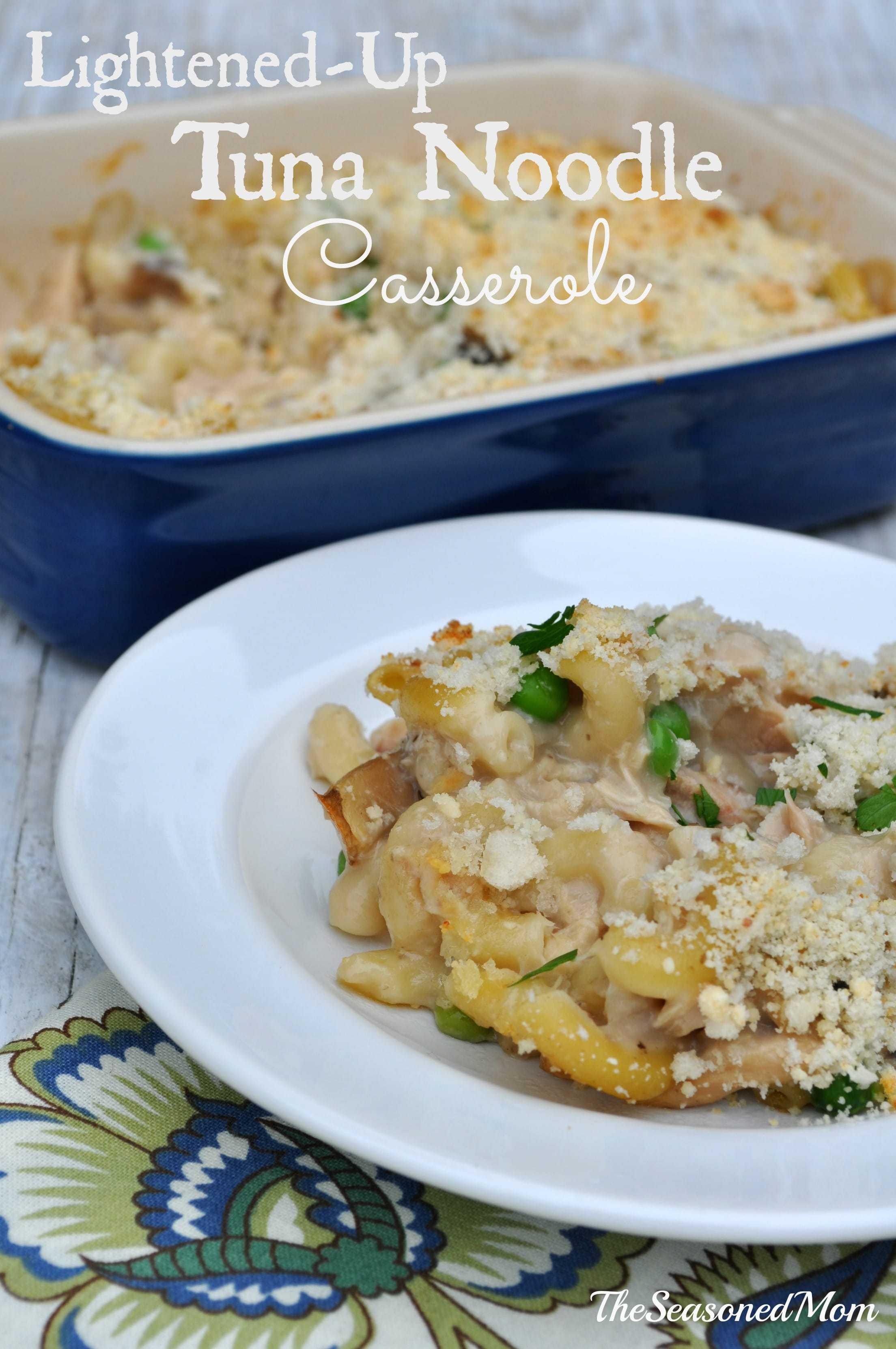 Lightened Up Tuna Noodle Casserole