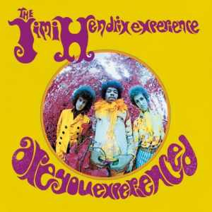 are you experienced10
