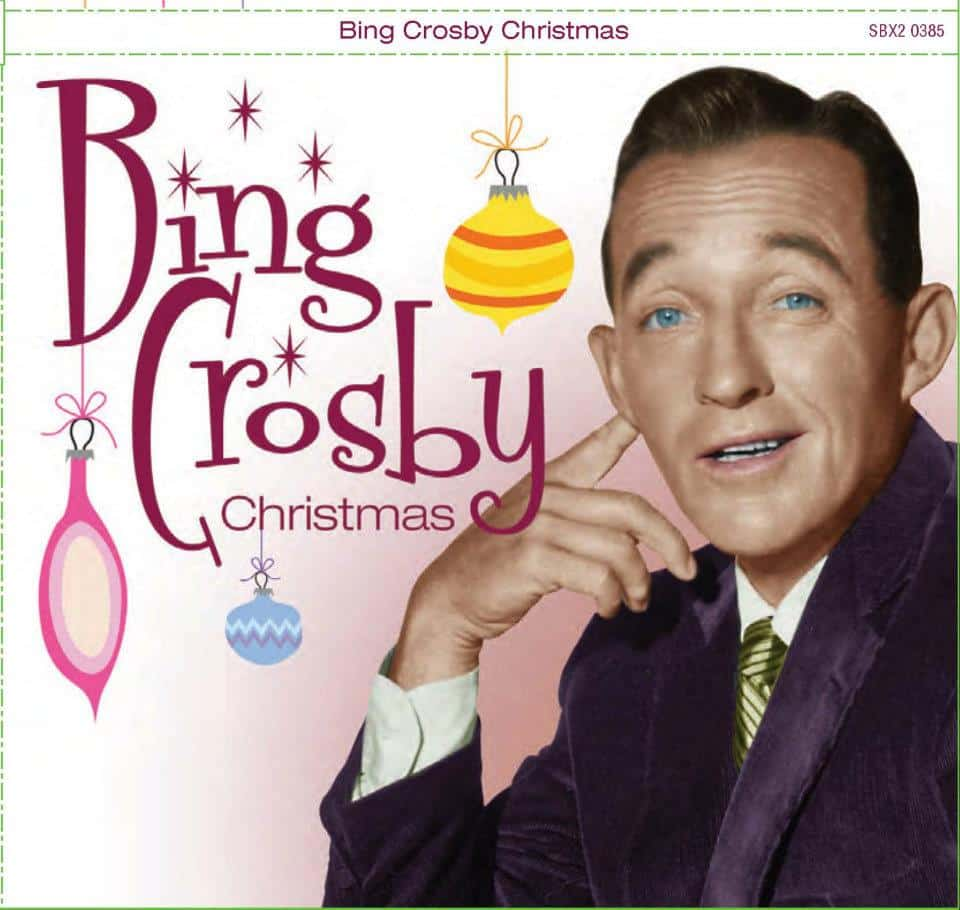 """Holiday Tunes Watch, Part 1: New Bing Crosby """"Christmas"""" Collection Offers Up """"Sessions"""" and ..."""