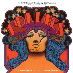 """Review: """"Follies: Original 1971 Broadway Cast Recording"""" (Remixed and Remastered Edition)"""