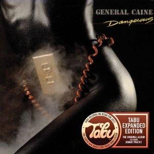General Caine Dangerous