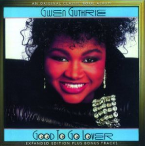 Gwen Guthrie - Good to Go Lover