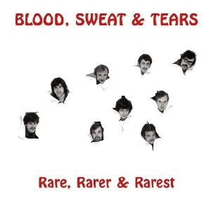 blood sweat tears rare rarer rarest