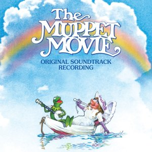 "Review: ""The Muppet Movie: Original Soundtrack Recording"""