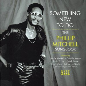 Something New to Do - Phillip Mitchell Songbook