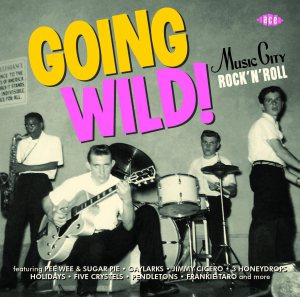 Going Wild - Music City R&R