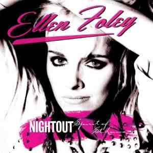 Ellen Foley - Nightout and Spirit