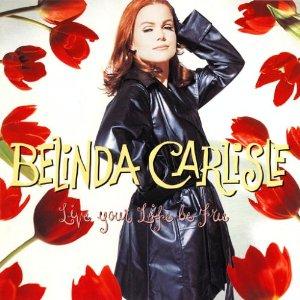 Belinda Carlisle - Live Your Life