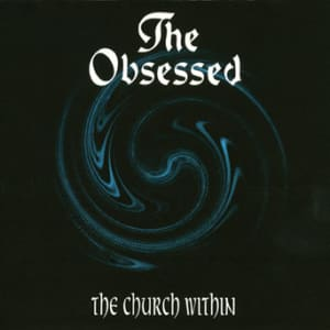 The Obsessed - The Church Within