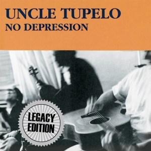 Uncle Tupelo - No Depression Legacy Edition