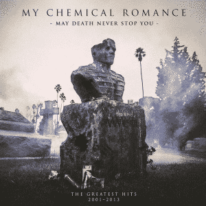 my chem may death never stop you1