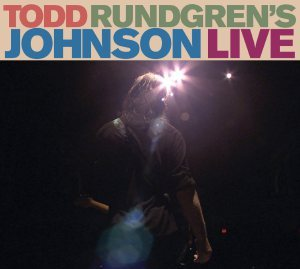 Todd Rundgren - Johnson Live